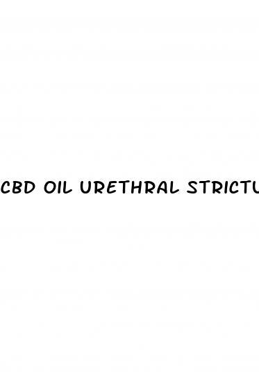 Cbd Oil Urethral Stricture