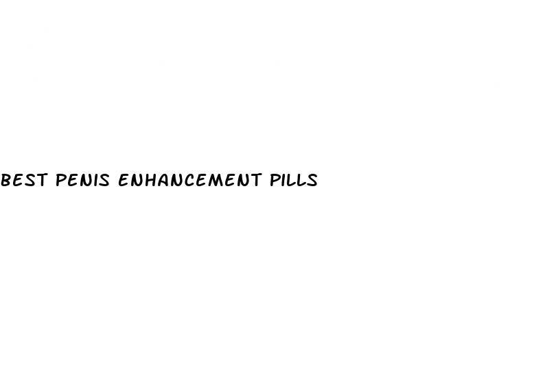 Best Penis Enhancement Pills